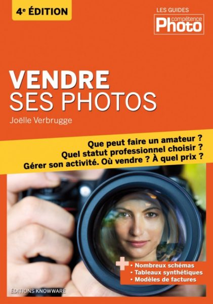 Vendre ses photos - Joëlle Verbrugge - Comment devenir photographe ?