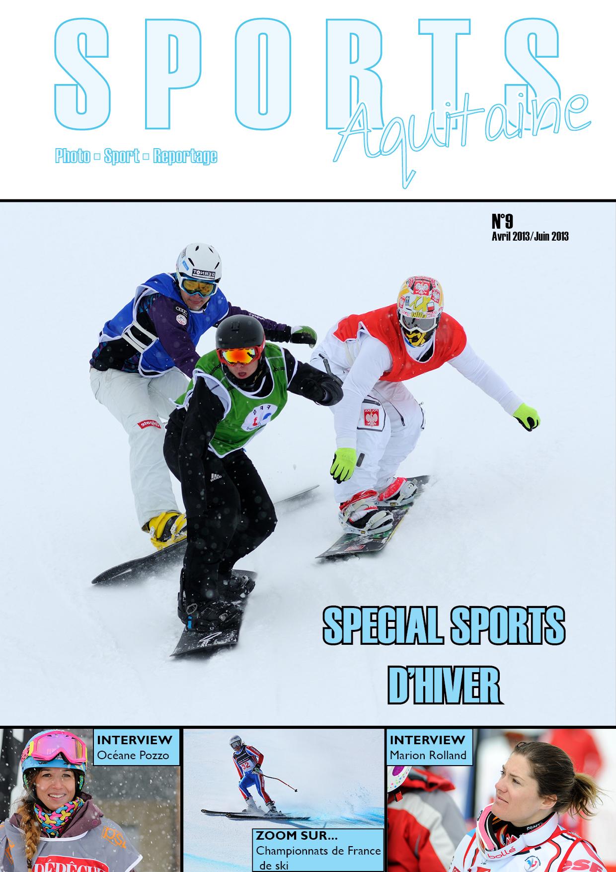 Magazine Sports Aquitaine N°9 - Spécial Sports d'hiver - Ski - Snowboard Cross - Marion Rolland - Océane Pozzo