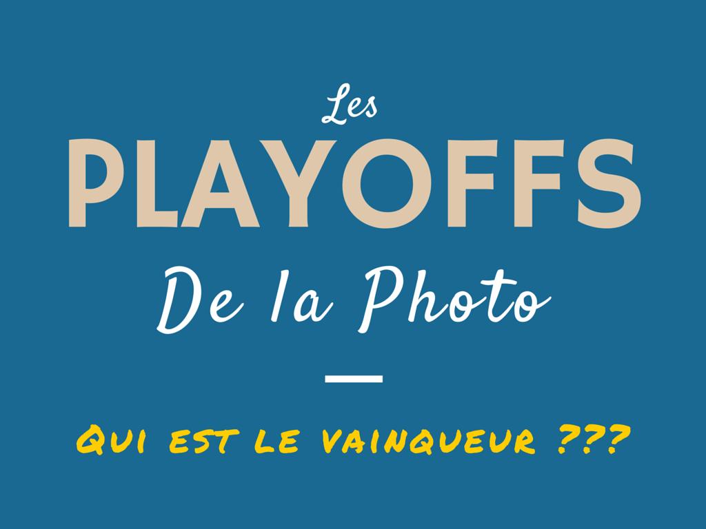 Les Playoffs de la Photo - Le vainqueur