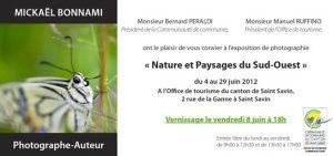 Exposition photo à l'Office du Tourisme de Saint-Savin - Nature et Paysages du Sud-Ouest - 8 au 29 juin 2012