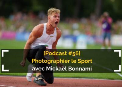 Interview de Mickaël Bonnami Photographe par Régis Moscardini - Auxois Nature - Podcast