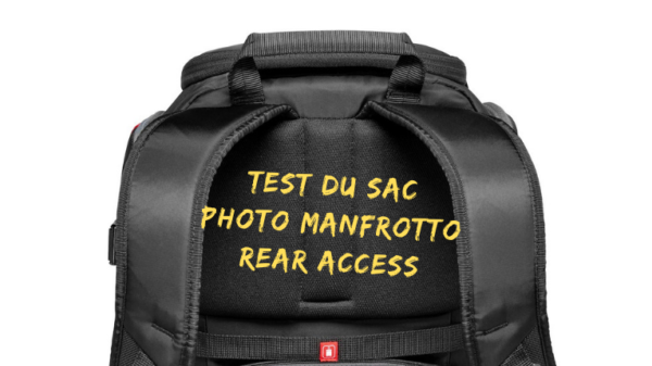 Test du sac photo Manfrotto Rear Access