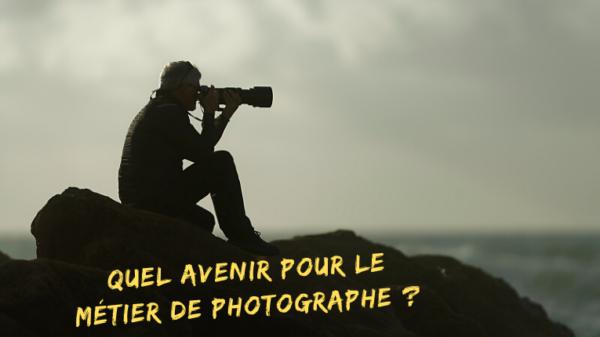 Quel avenir pour le métier de photographe ? Mickaël Bonnami Photographe