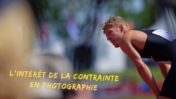 L'intérêt de la contrainte en photographie