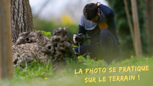 La photo se pratique sur le terrain