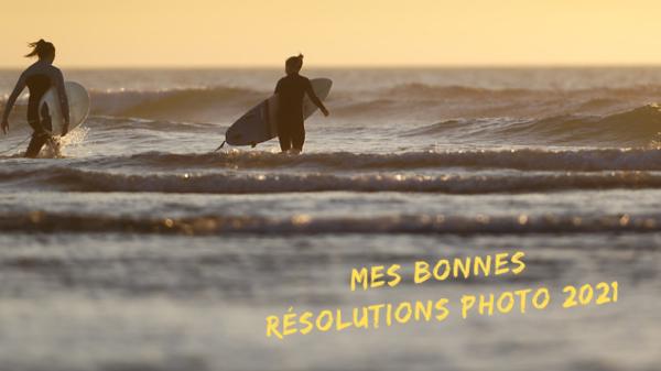 Mes bonnes résolutions photo 2021